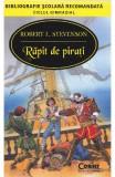 Rapit de pirati ed.2014 - Robert L. Stevenson, Robert Louis Stevenson