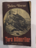 Jules Verne, Tara blanurilor