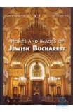 Lb. Engleza - Istorii si imagini din Bucurestiul evreiesc - Felicia Waldman, Anca Ciuciu