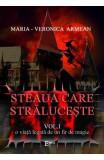 Steaua care straluceste vol.1: O viata legata de un fir de magie - Maria-Veronica Armean