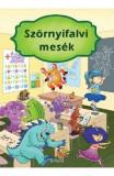 Szornyifalvi Mesek (Intamplari din lumea monstrilor), Izmindi Katalin