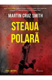 Steaua polara - Martin Cruz Smith, Martin Cruz Smith