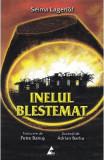 Inelul blestemat - Selma Lagerlof, Selma Lagerlof