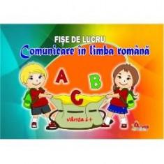 Comunicare in limba romana 6 ani+ - Fise de lucru - Manual scolar