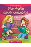 Sa dezlegam tainele comunicarii cls 1 semestrul 1 - Carmen Iordanescu