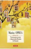 Neasemuita istorie a Imperiului Roman de Rasarit - Marius Oprea