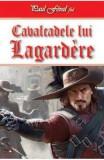 Cavalcadele lui Lagardere - Paul Feval, fiul