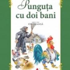 Punguta cu doi bani - Ion Creanga (carte Gigant)