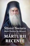 Sfantul Nectarie Mare Facator De Minuni. Marturii Recente - Vol. Coord. De Vlad Herman