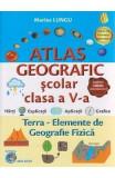 Atlas geografic scolar - Clasa a 5-a - Marius Lungu