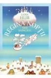 Regina Noptii - Lidia Hlib