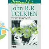 Cititorul lui... John R.R. Tolkien - Teodoro Gomez