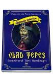 Vlad Tepes, domnitorul Tarii Romanesti - Petre Ispirescu