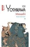Musashi Vol.1: Roata norocului - Eiji Yoshikawa, Eiji Yoshikawa