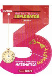 Matematicianul explorator cls 3 - Aurelia Barbulescu, Clasa 3