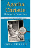 Agatha Christie. Crime in devenire - John Curran