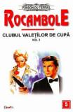 Rocambole: Clubul valetilor de cupa vol.3 - Ponson du Terrail