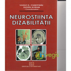 Neurostiinta dizabilitatii - Vasile G. Ciubotaru, Eugen Avram