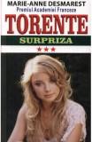 Torente vol.3: Surpriza - Marie-Anne Desmarest, Marie-Anne Desmarest
