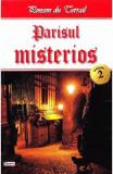 Parisul misterios vol.2 - Ponson du Terrail, Ponson du Terrail