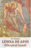 Lumea de apoi. Sfarsitul lumii - B. P. Hasdeu, Bogdan Petriceicu Hasdeu