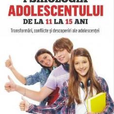 Psihologia adolescentului de la 11 la 15 ani - Pierre Galimard - Carte Ghidul mamei
