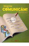 Invatam sa comunicam! Romana cls 3 - Aurelia Barbulescu, Clasa 3