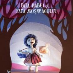 Fata babei si fata mosului - Ion Creanga, Ileana Surducan