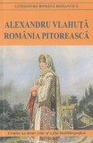 Romania pitoreasca Ed.2016 - Alexandru Vlahuta