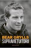 Supravietuitorii - Bear Grylls, Bear Grylls