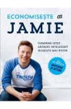 Economiseste cu Jamie. Cumpara istet, gateste inteligent, iroseste mai putin, Jamie Oliver