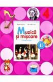 Muzica si miscare Clasa 4 Caiet Sem.2 + CD - Florentina Chifu, Petre Stefanescu
