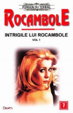 Rocambole: Intrigile lui Rocambole vol.1 - Ponson du Terrail