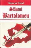 Sfantul Bartolomeu - Ponson du Terrail, Ponson du Terrail