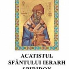CD Acatistul Sfantului Ierarh Spiridon
