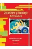Organizare si legislatie metrologica cls 12 - Aurel Ciocarlea-Vasilescu, Clasa 12