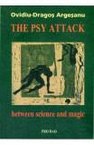 The Psy Attack - OvidiU-Dragos Argesanu