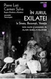 In jurul exilatiei la Sinaia, Bucuresti, Venetia - Pierre Loti, Carmen Sylva