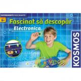 Fascinat sa descopar electronica 8 ani+ (Kosmos)