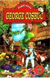 Pagini alese - George Cosbuc, George Cosbuc
