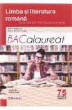 BAC 2016 Limba si literatura romana - Mimi Dumitrache, Dorica Boltasu Nicolae