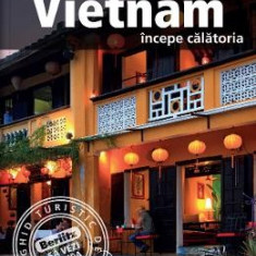 Vietnam: Incepe calatoria - Berlitz - Ghid de calatorie
