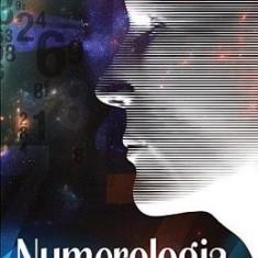 Numerologia in viata fiecaruia - Anatol Basarab