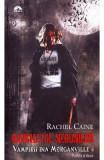 Vampirii din Morganville 4: Banchetul nebunilor partea a doua (ed. de buzunar) - Rachel Caine, Rachel Caine