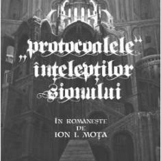 Protocoalele inteleptilor sionului - Ion I. Mota - Carte ezoterism