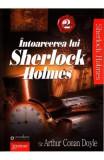 Intoarcerea lui Sherlock Holmes 2 - Arthur Conan Doyle, Arthur Conan Doyle
