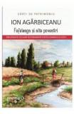 Fefeleaga si alte povestiri - Ion Agarbiceanu, Ion Agarbiceanu