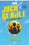 Jack si geniile la capatul lumii - Bill Nye, Gregory Mone