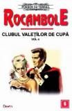 Rocambole: Clubul valetilor de cupa vol.4 - Ponson du Terrail