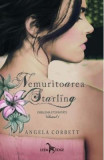 Nemuritoarea Starling Vol.1: Emblema eternitatii - Angela Corbett